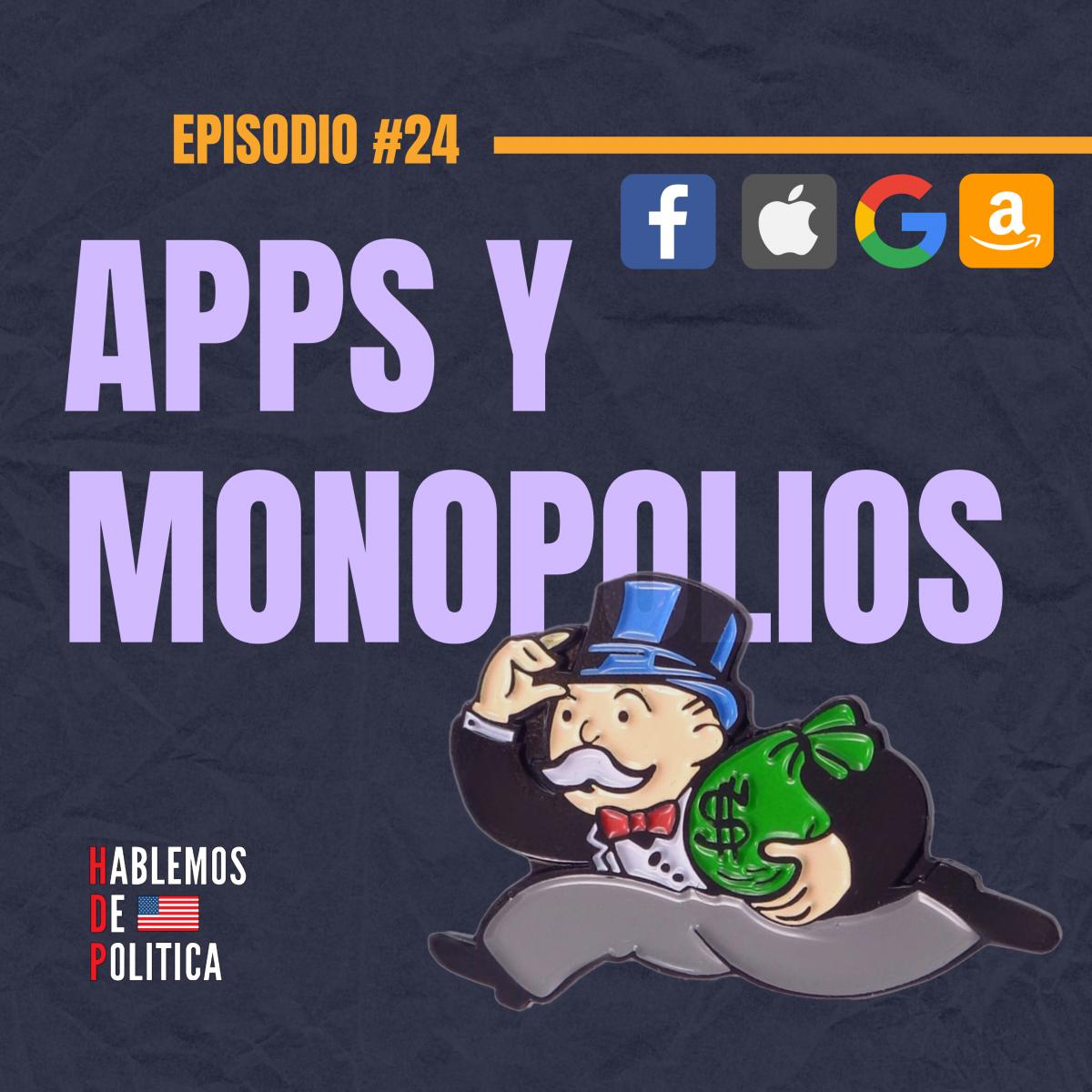 Apps y Monopolios
