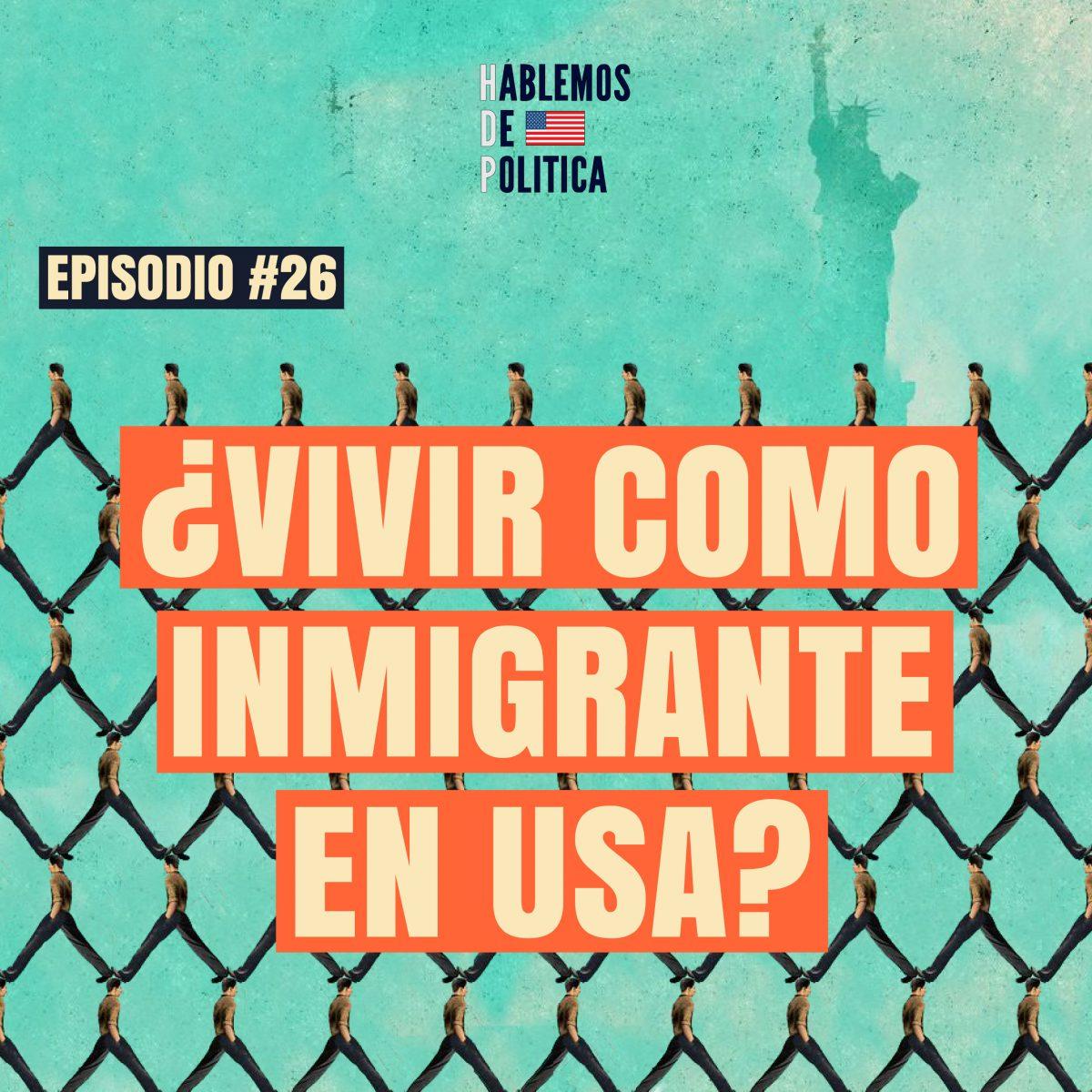 Vivir como inmigrante en USA