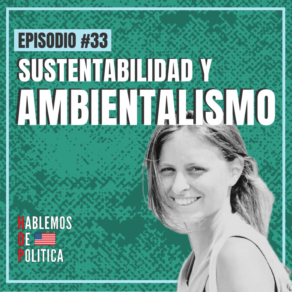 Sustentabilidad y Ambientalismo